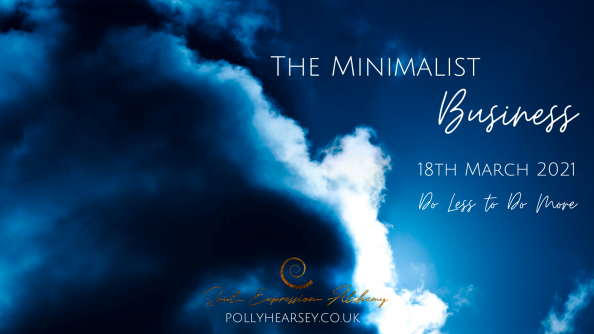 The Minimalist Business 18th March 2021